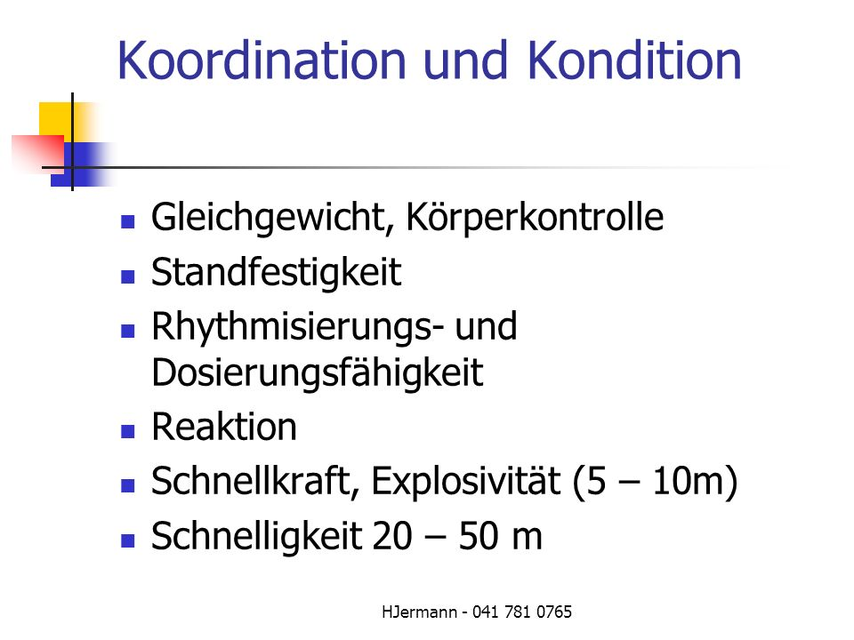 Koordination und Kondition