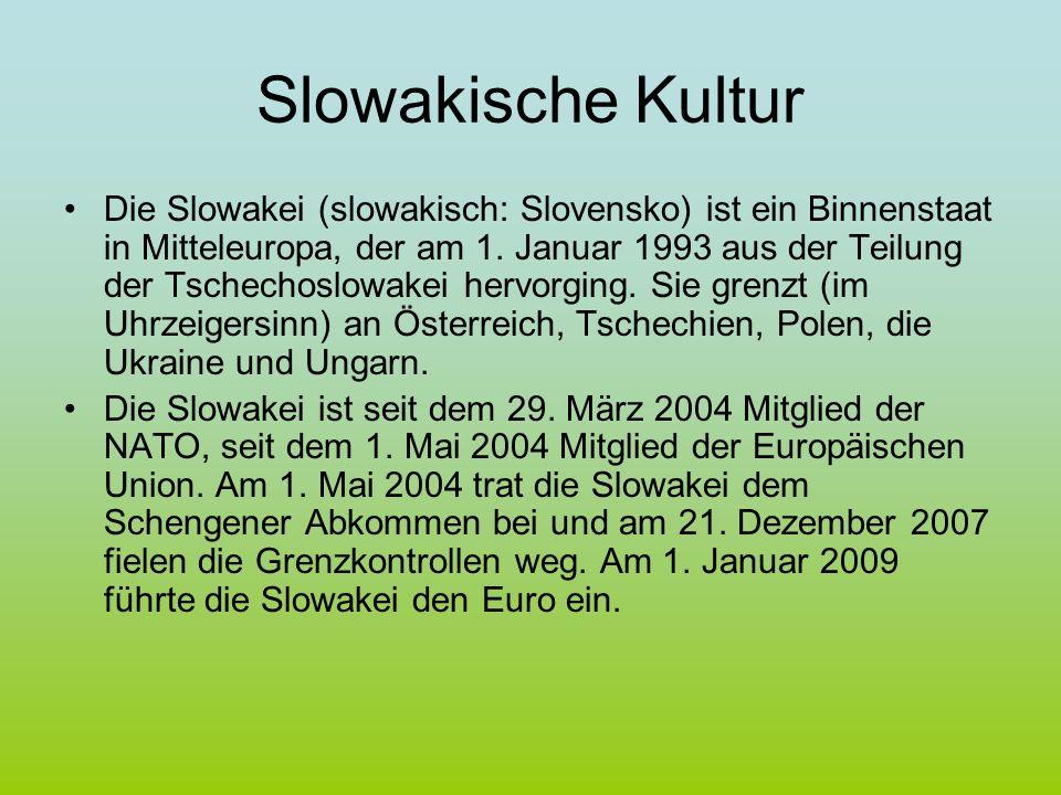Slowakische Kultur