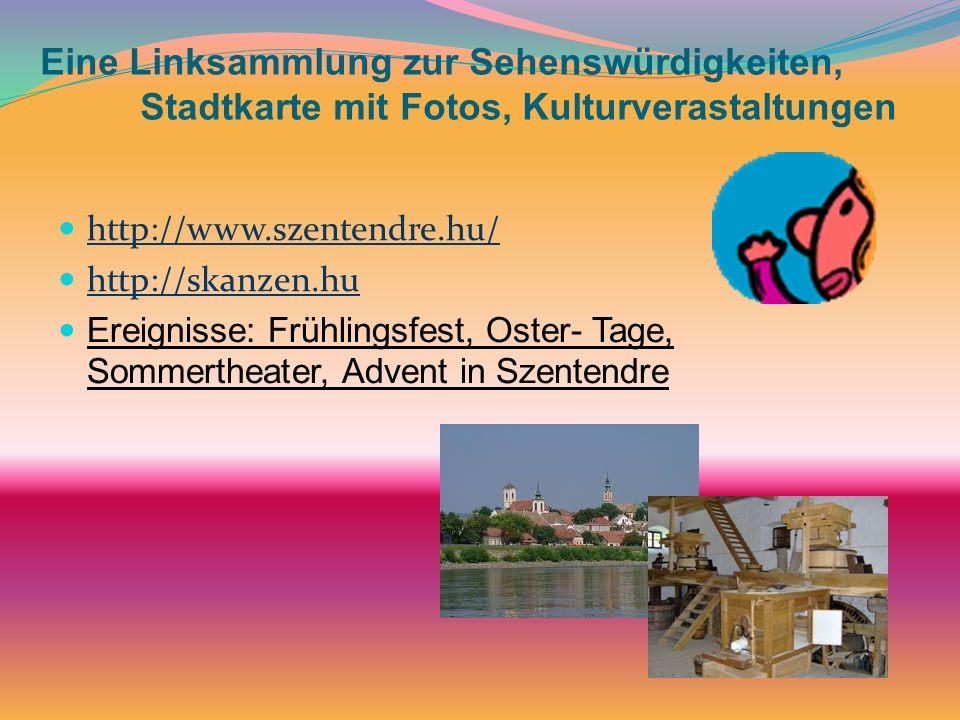 Eine Linksammlung zur Sehenswürdigkeiten, Stadtkarte mit Fotos, Kulturverastaltungen