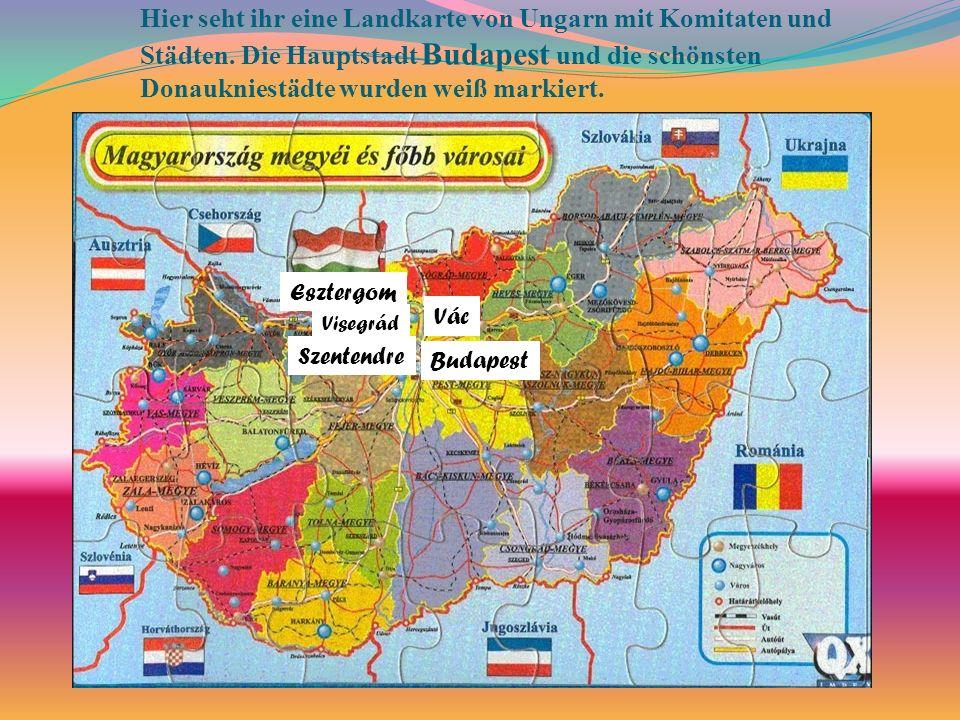 Hier seht ihr eine Landkarte von Ungarn mit Komitaten und Städten