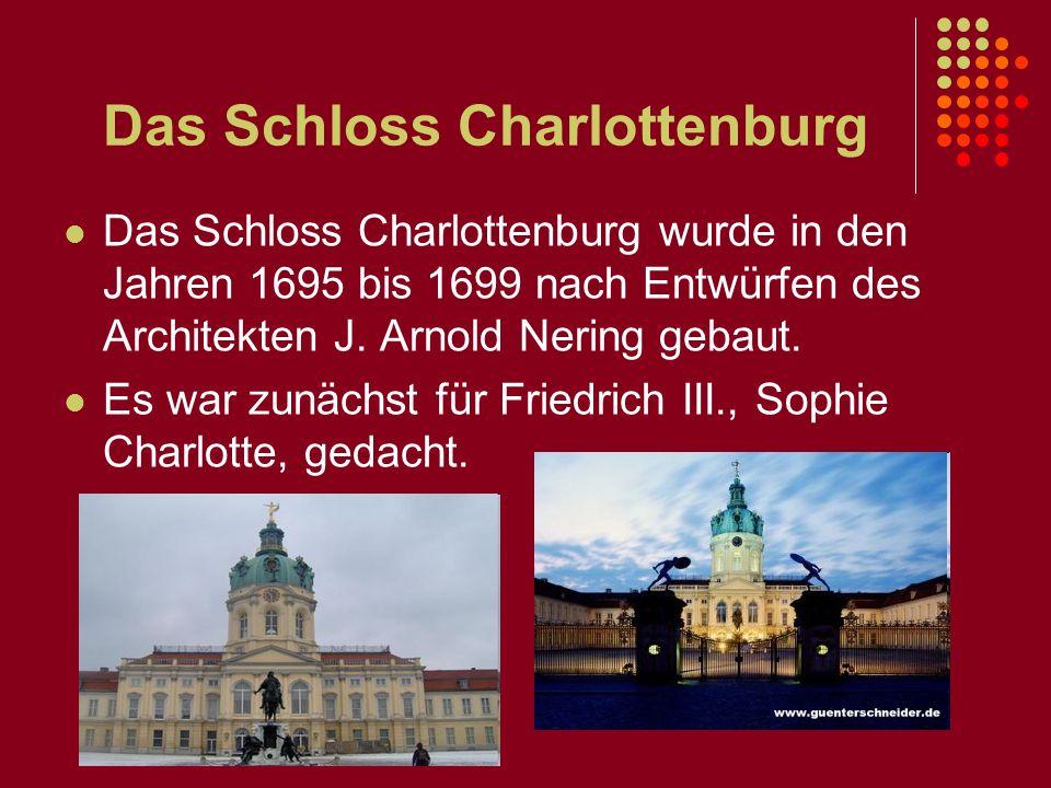 Das Schloss Charlottenburg