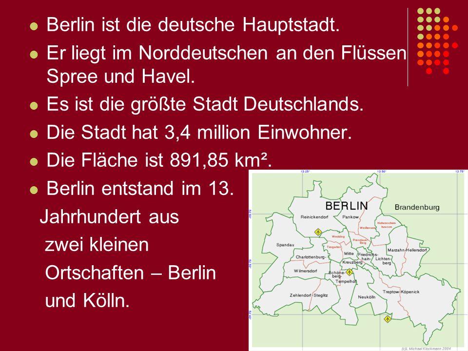 Berlin ist die deutsche Hauptstadt.