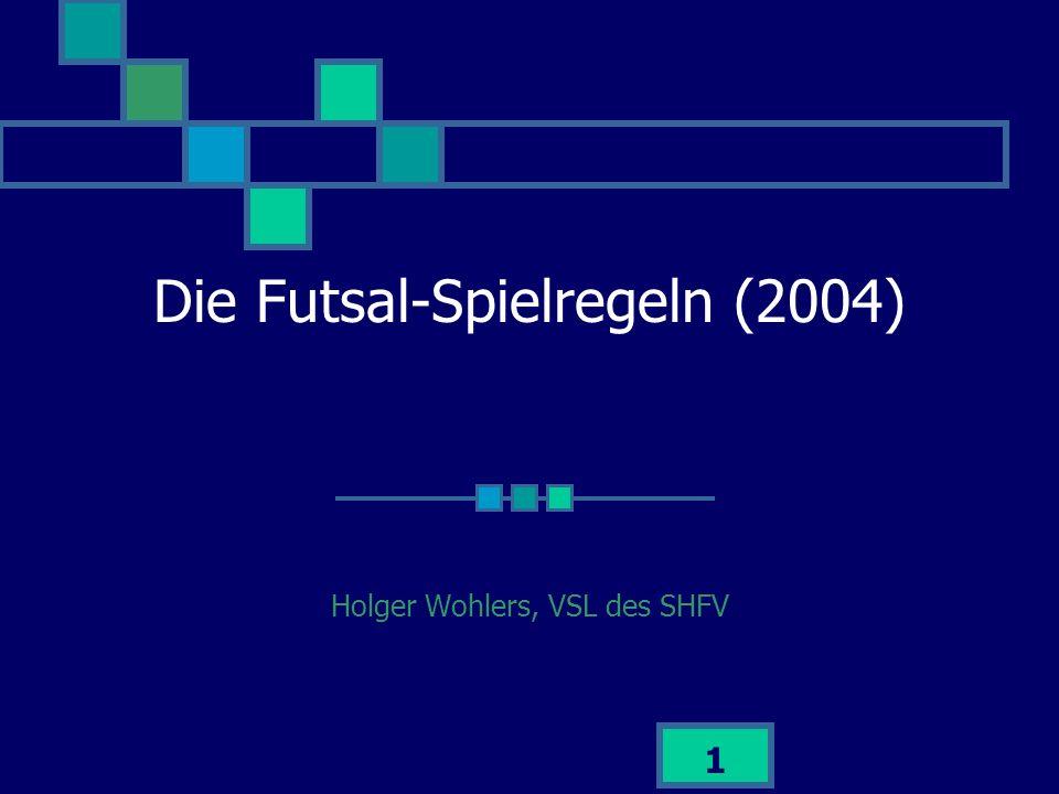 Die Futsal-Spielregeln (2004)