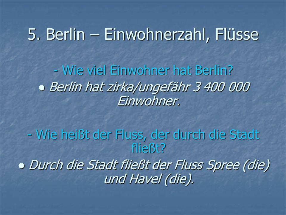 5. Berlin – Einwohnerzahl, Flüsse