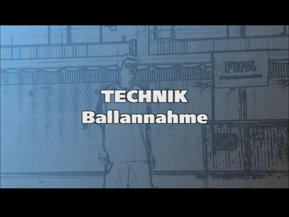 Technik: Ballannahme