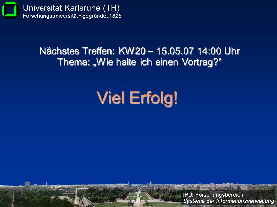 """Nächstes Treffen: KW20 – 15.05.07 14:00 Uhr Thema: """"Wie halte ich einen Vortrag"""