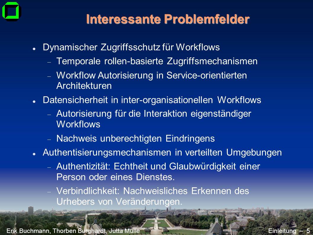 Interessante Problemfelder