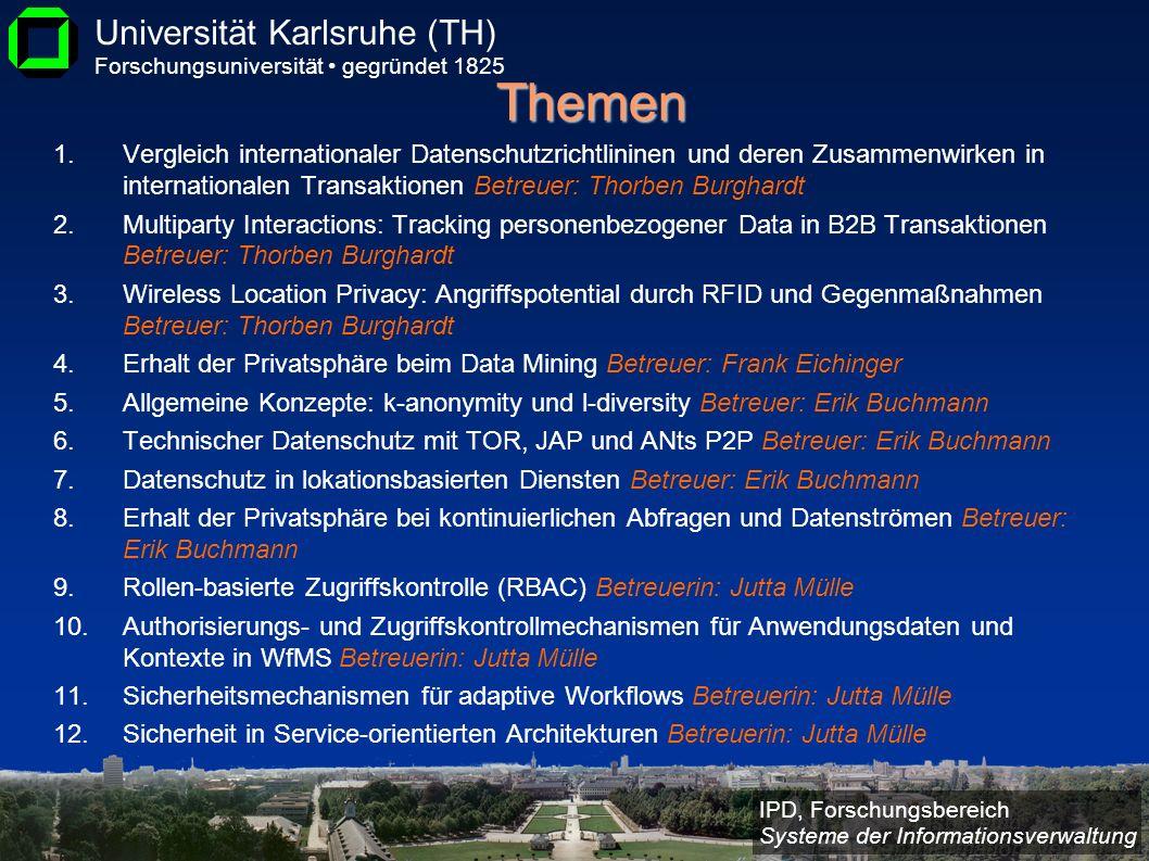 Themen Vergleich internationaler Datenschutzrichtlininen und deren Zusammenwirken in internationalen Transaktionen Betreuer: Thorben Burghardt.