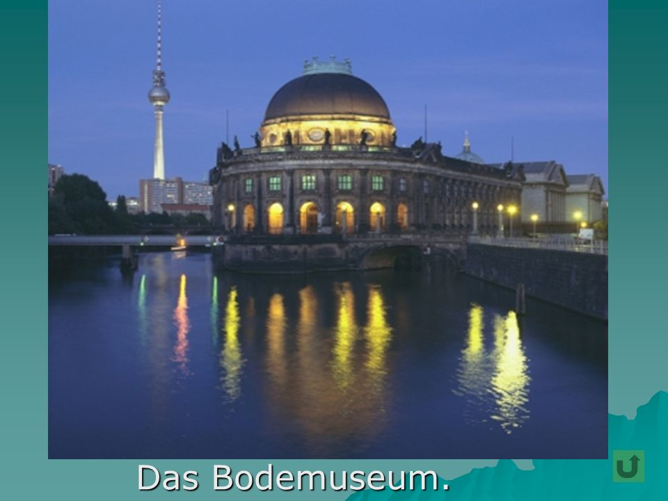 Das Bodemuseum.