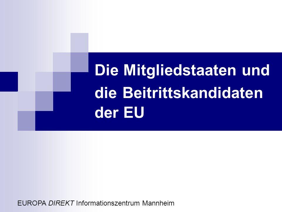 Die Mitgliedstaaten und die Beitrittskandidaten der EU
