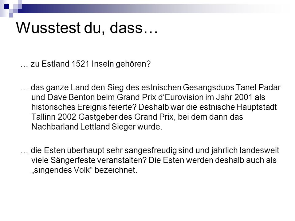 Wusstest du, dass… … zu Estland 1521 Inseln gehören