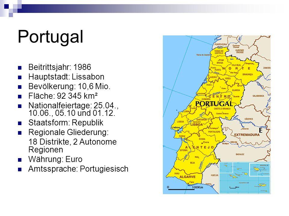 Portugal Beitrittsjahr: 1986 Hauptstadt: Lissabon