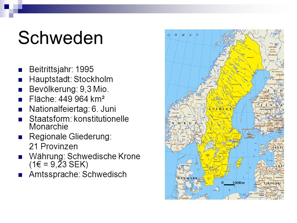 Schweden Beitrittsjahr: 1995 Hauptstadt: Stockholm