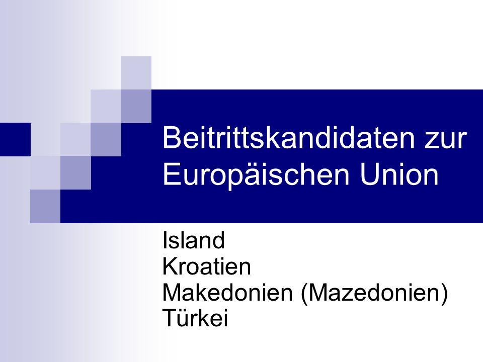 Beitrittskandidaten zur Europäischen Union