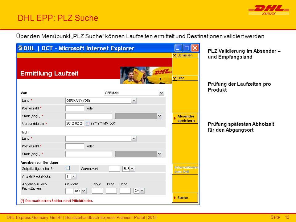 """DHL EPP: PLZ Suche Über den Menüpunkt """"PLZ Suche können Laufzeiten ermittelt und Destinationen validiert werden."""
