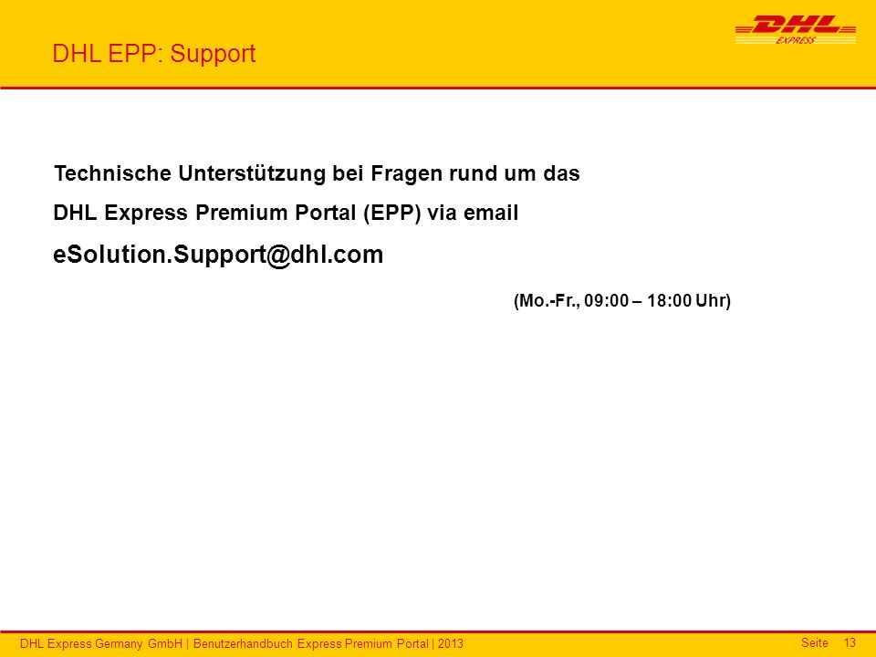 DHL EPP: Support eSolution.Support@dhl.com