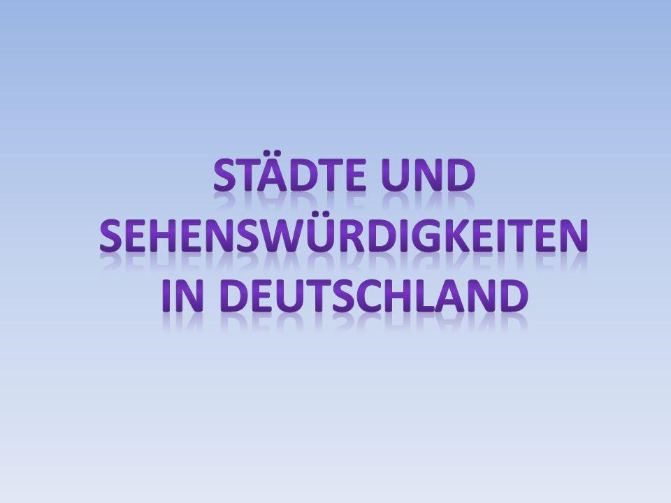 Städte Und Sehenswürdigkeiten in Deutschland