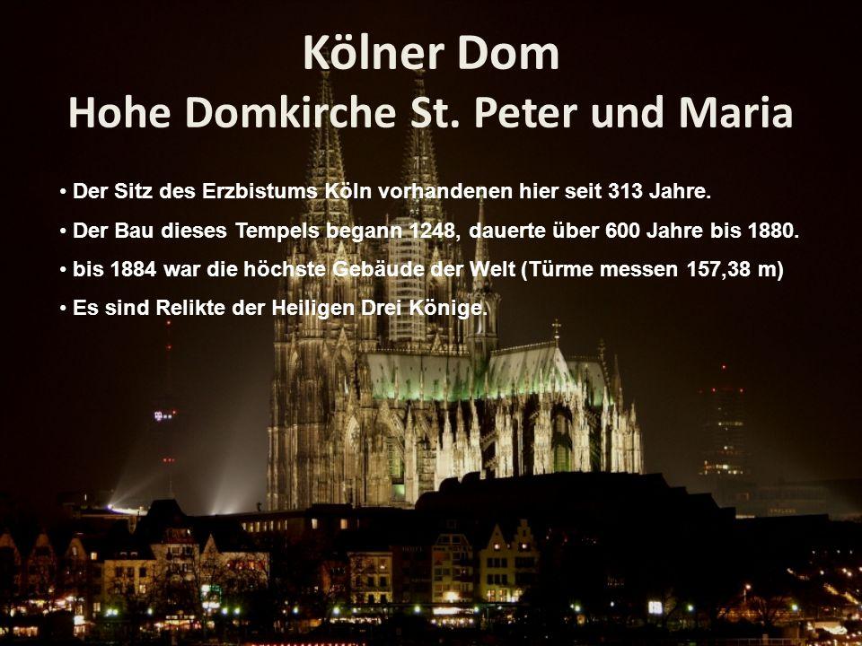 Kölner Dom Hohe Domkirche St. Peter und Maria