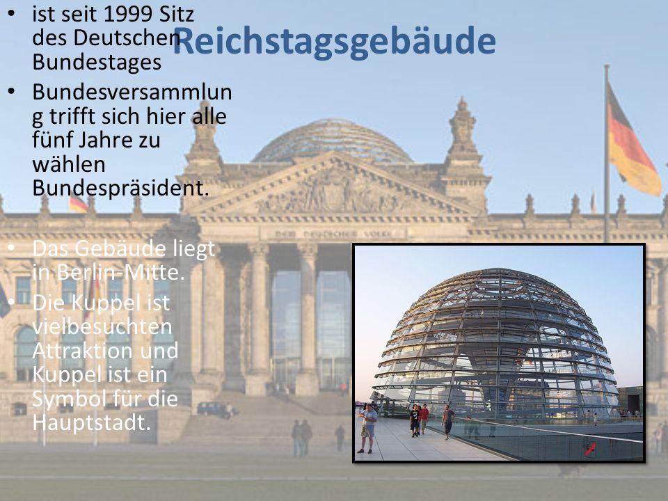 Reichstagsgebäude ist seit 1999 Sitz des Deutschen Bundestages