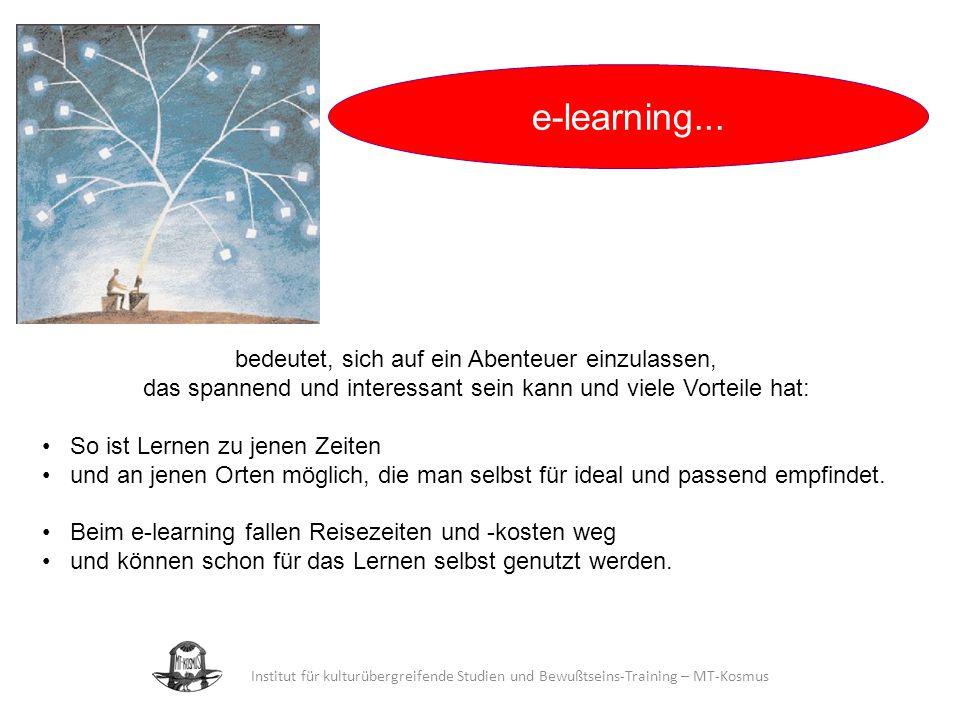 e-learning... bedeutet, sich auf ein Abenteuer einzulassen,