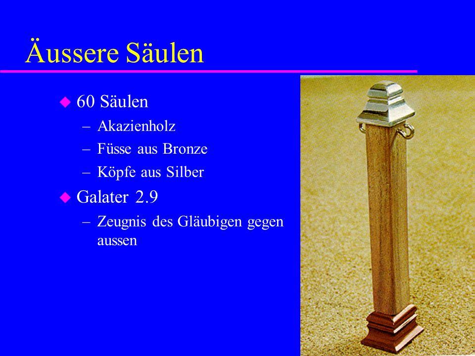 Äussere Säulen 60 Säulen Galater 2.9 Akazienholz Füsse aus Bronze