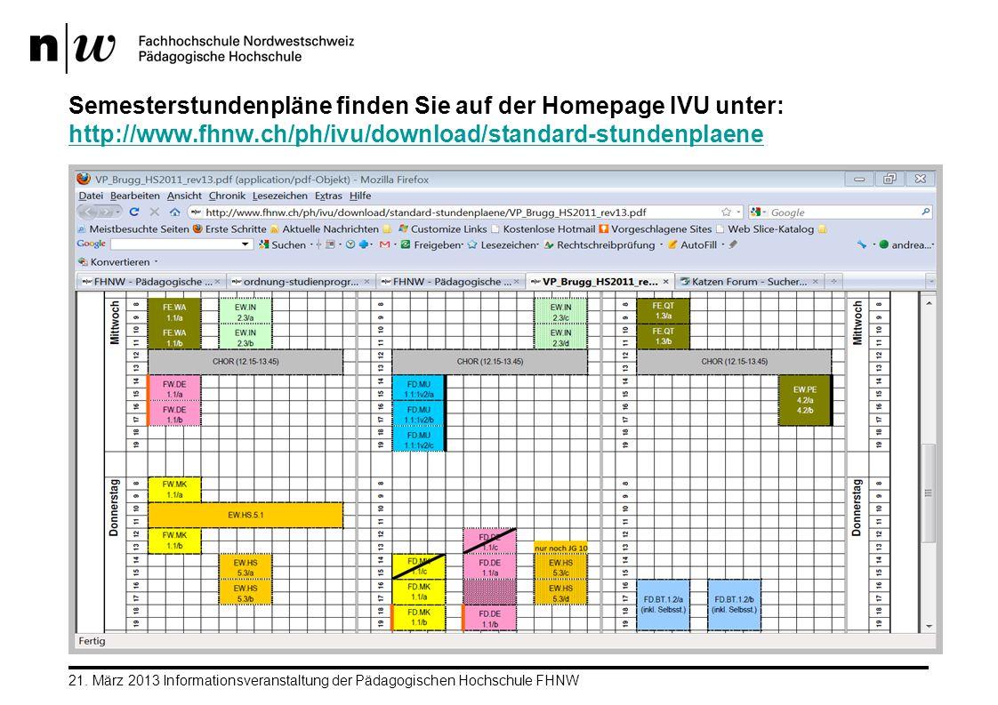 Semesterstundenpläne finden Sie auf der Homepage IVU unter: http://www
