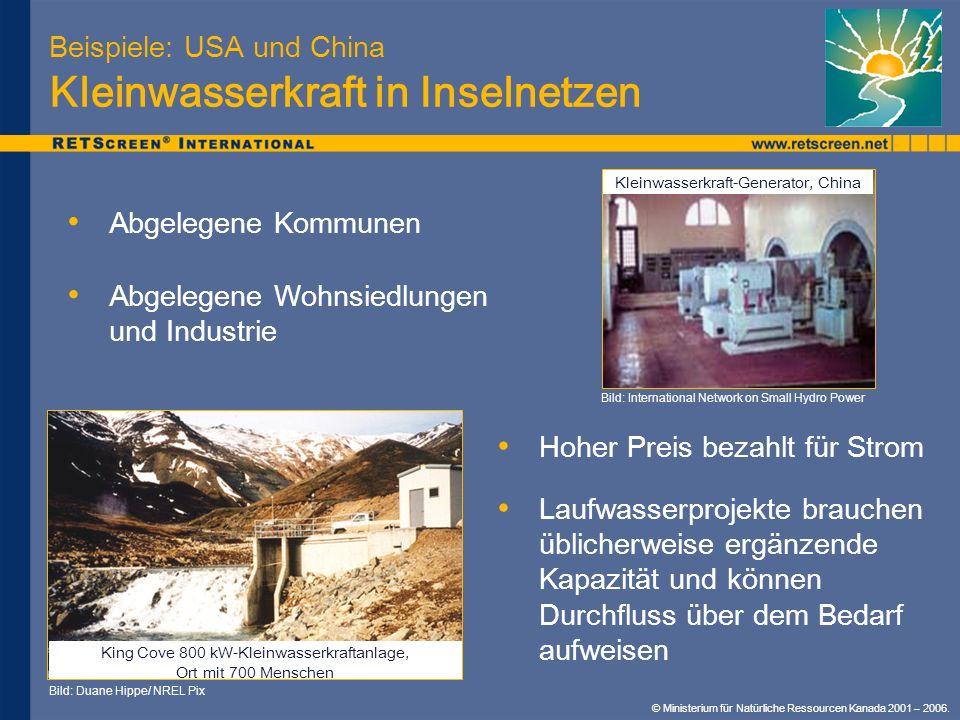 Beispiele: USA und China Kleinwasserkraft in Inselnetzen