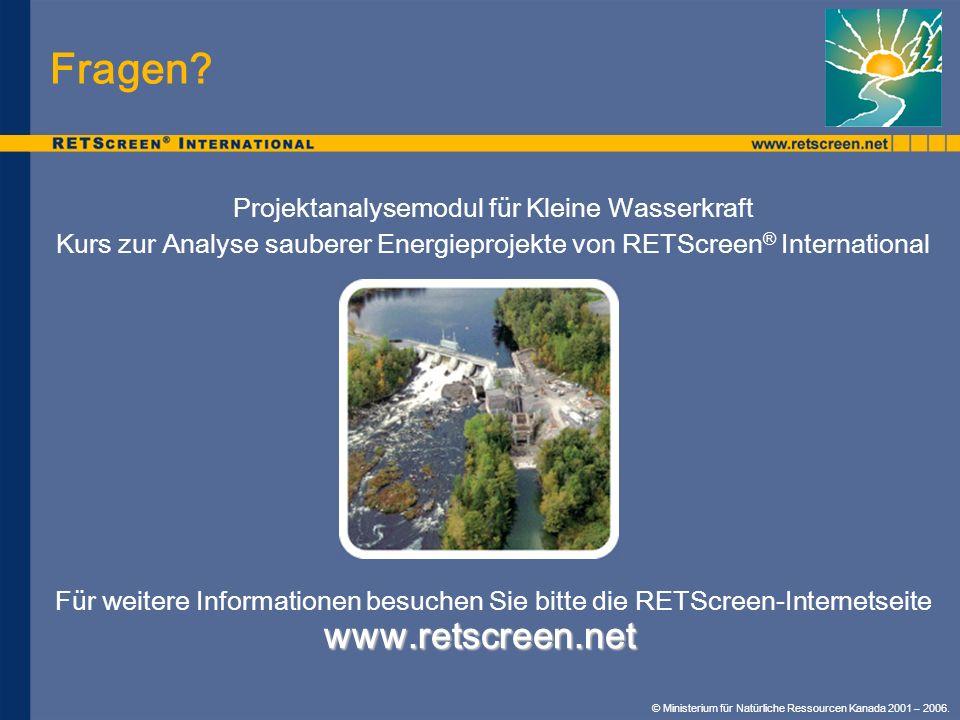 Fragen www.retscreen.net Projektanalysemodul für Kleine Wasserkraft