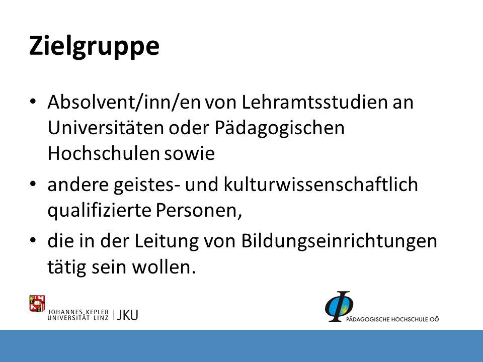 Zielgruppe Absolvent/inn/en von Lehramtsstudien an Universitäten oder Pädagogischen Hochschulen sowie.