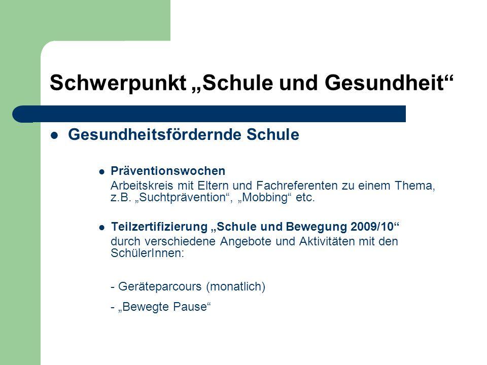 """Schwerpunkt """"Schule und Gesundheit"""