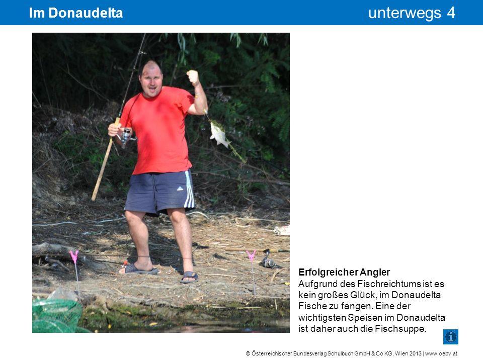 Im Donaudelta Erfolgreicher Angler