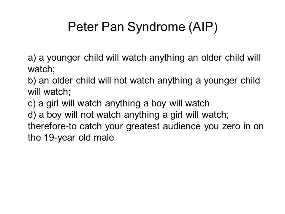 Peter Pan Syndrome (AIP)