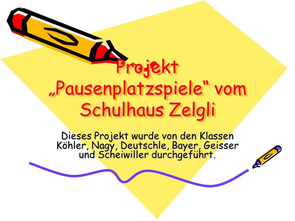 """Projekt """"Pausenplatzspiele vom Schulhaus Zelgli"""