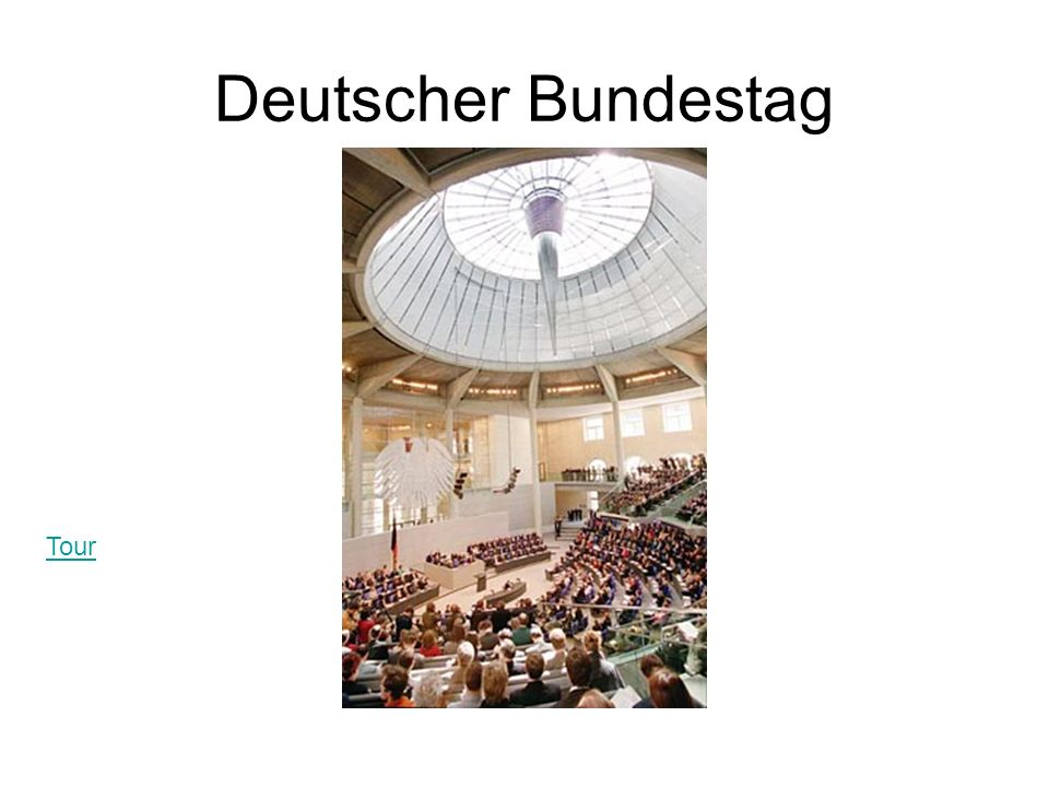Deutscher Bundestag Tour