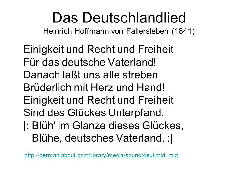 Das Deutschlandlied Heinrich Hoffmann von Fallersleben (1841)