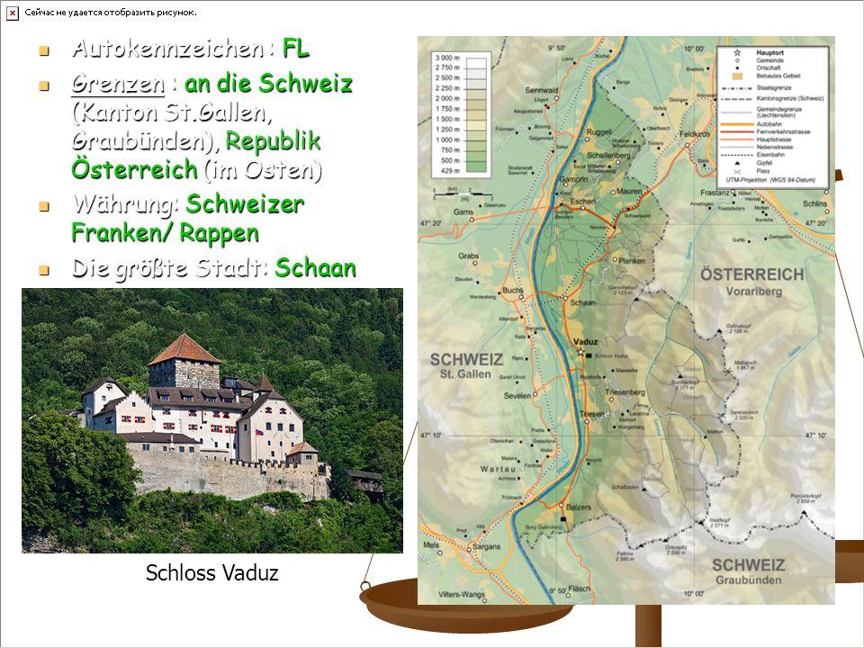 Währung: Schweizer Franken/ Rappen Die größte Stadt: Schaan