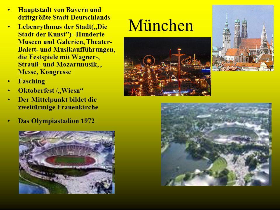 München Hauptstadt von Bayern und drittgrößte Stadt Deutschlands