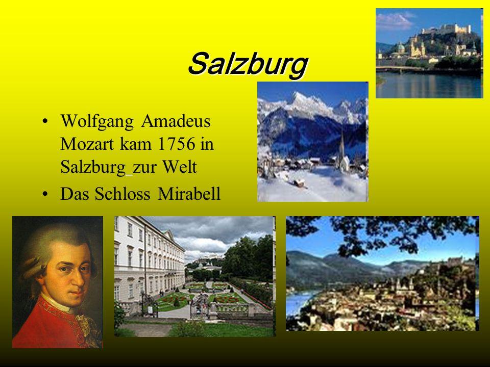 Salzburg Wolfgang Amadeus Mozart kam 1756 in Salzburg zur Welt