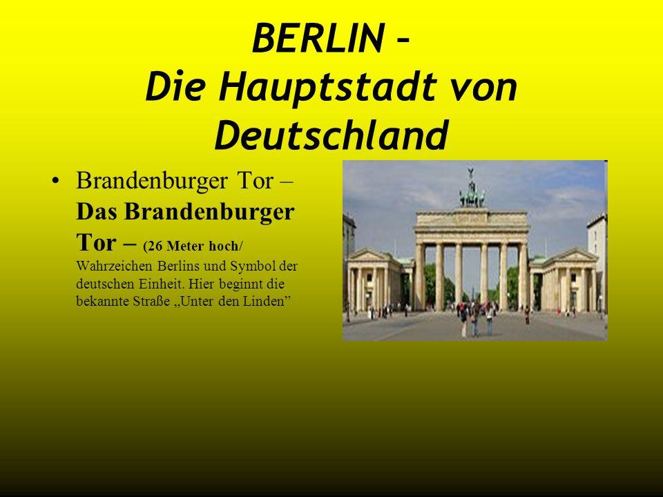 BERLIN – Die Hauptstadt von Deutschland