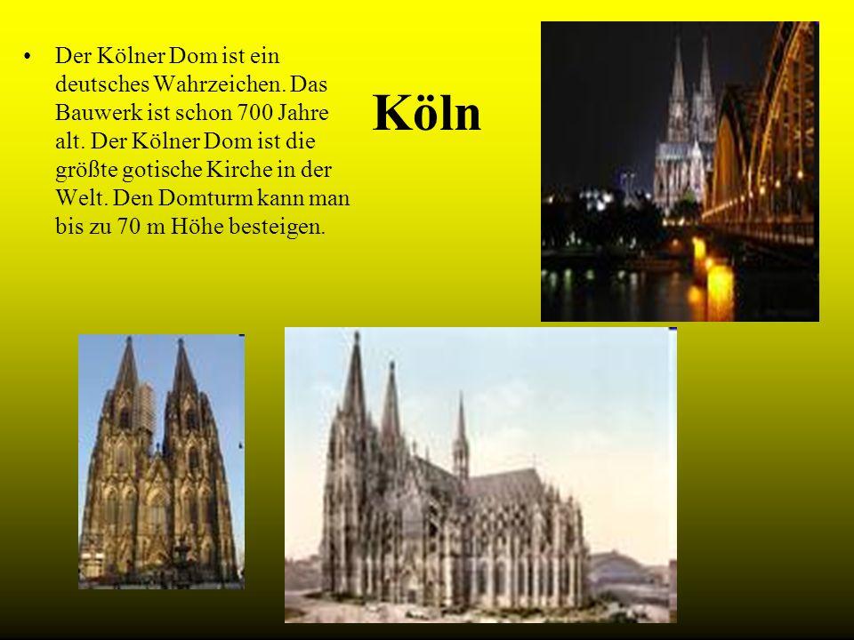 Der Kölner Dom ist ein deutsches Wahrzeichen