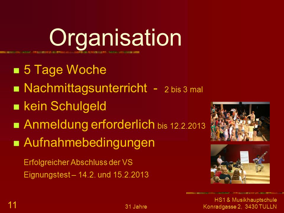 Organisation 5 Tage Woche Nachmittagsunterricht - 2 bis 3 mal