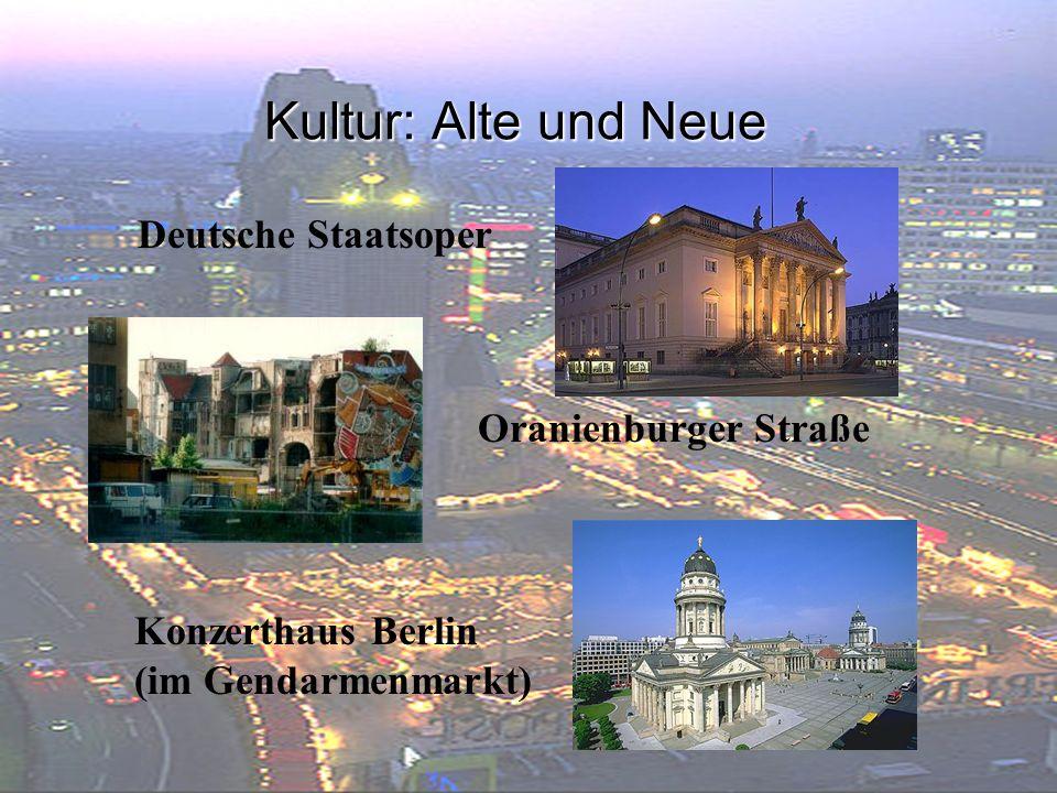 Kultur: Alte und Neue Deutsche Staatsoper Oranienburger Straße