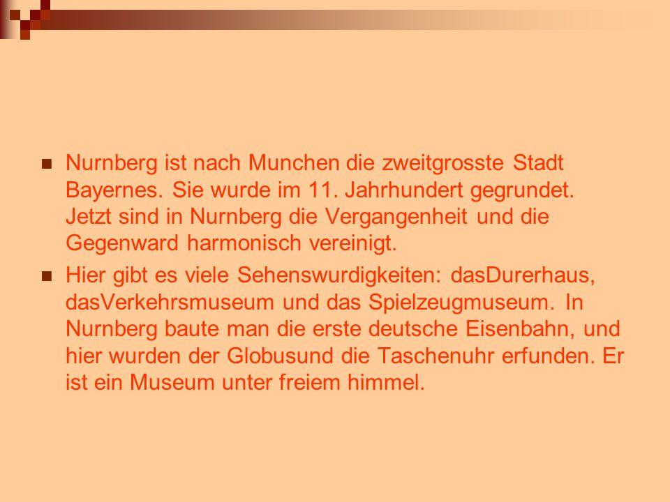Nurnberg ist nach Munchen die zweitgrosste Stadt Bayernes