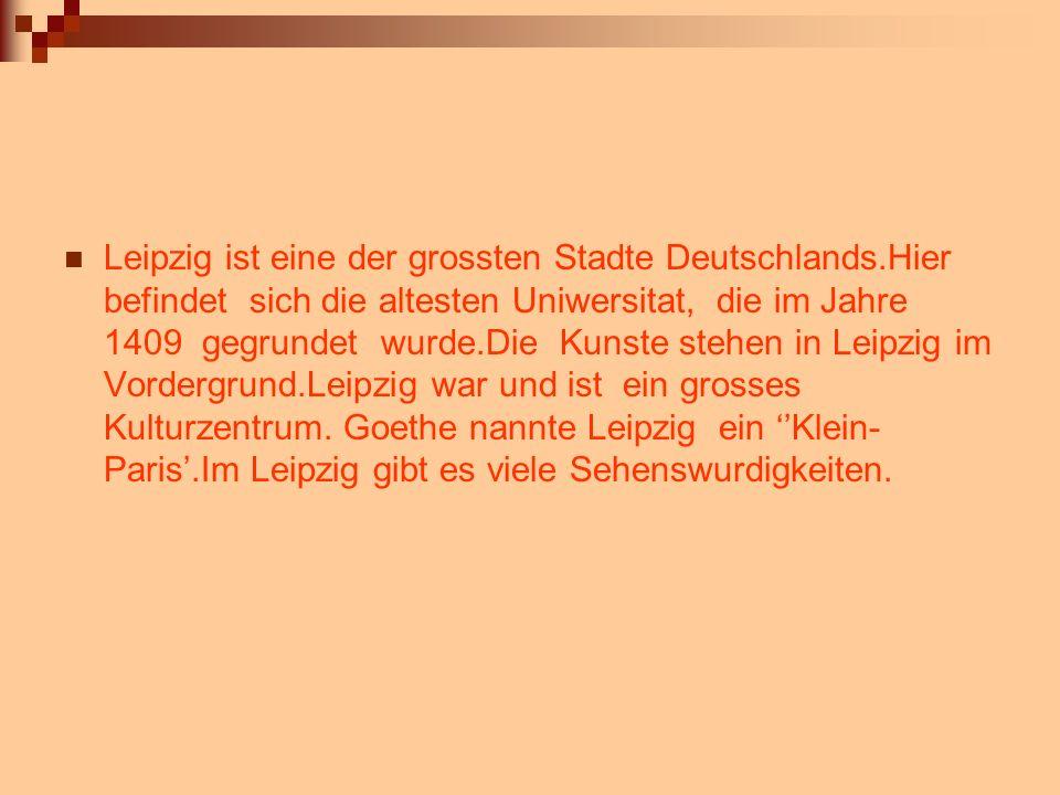 Leipzig ist eine der grossten Stadte Deutschlands