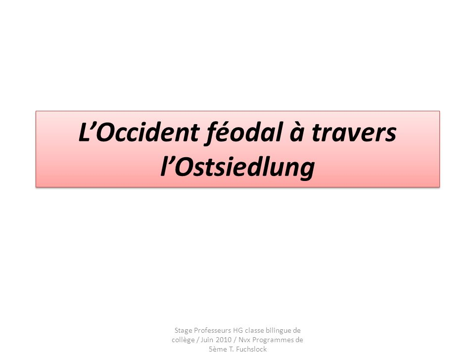 L'Occident féodal à travers l'Ostsiedlung