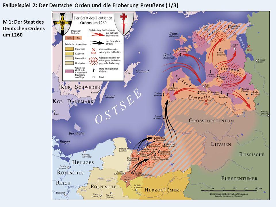Fallbeispiel 2: Der Deutsche Orden und die Eroberung Preußens (1/3)