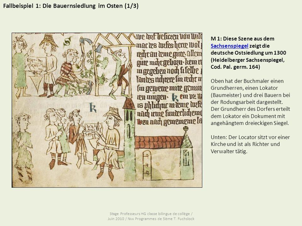 Fallbeispiel 1: Die Bauernsiedlung im Osten (1/3)