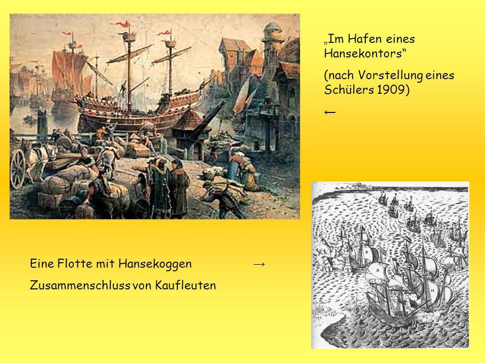 """""""Im Hafen eines Hansekontors"""