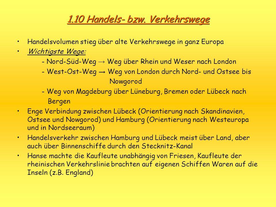 1.10 Handels- bzw. Verkehrswege