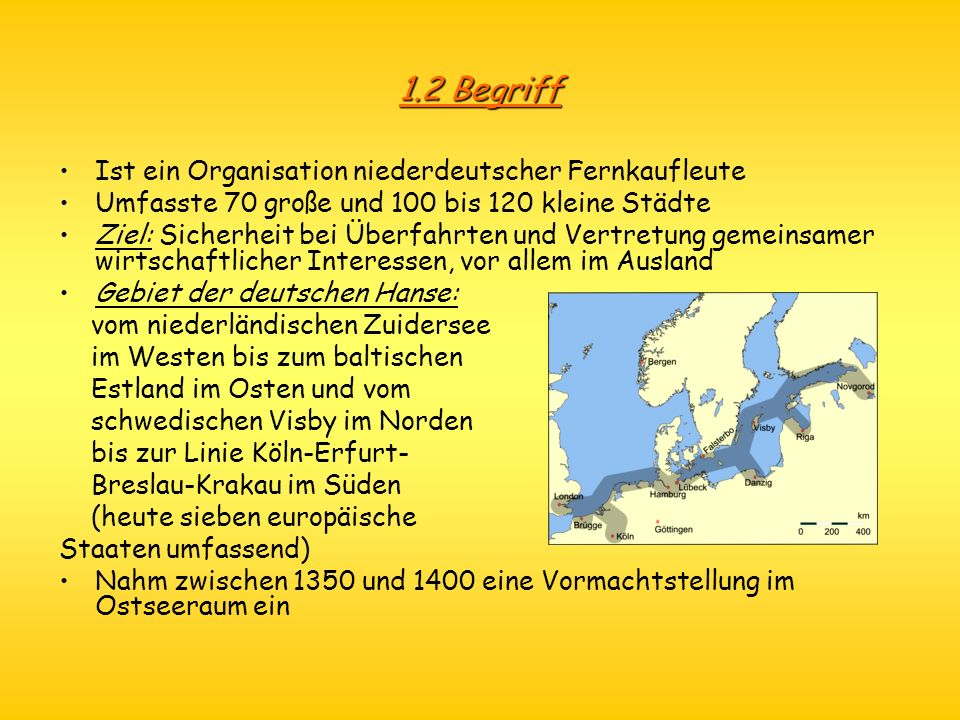 1.2 Begriff Ist ein Organisation niederdeutscher Fernkaufleute